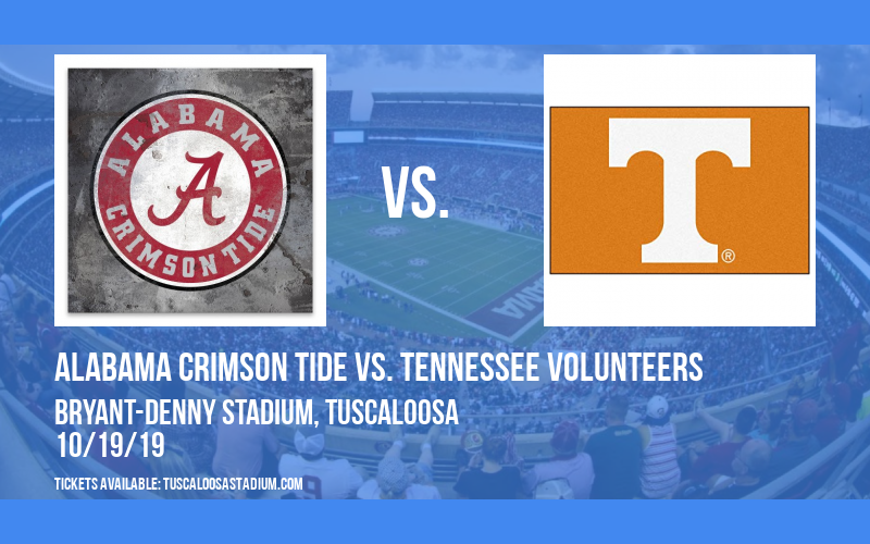 Alabama Crimson Tide vs. Tennessee Volunteers at Bryant-Denny Stadium