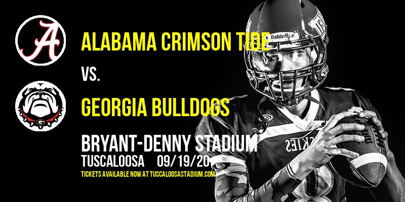 Alabama Crimson Tide vs. Georgia Bulldogs at Bryant-Denny Stadium