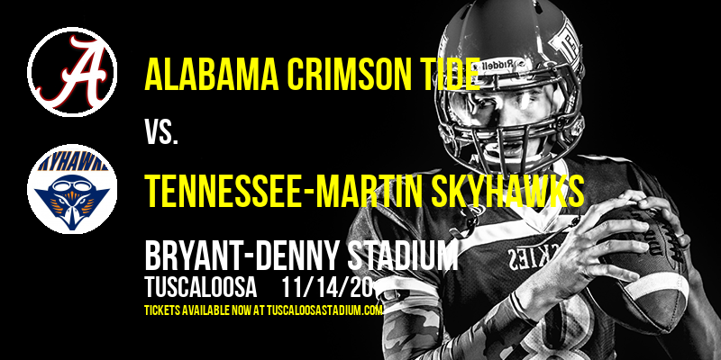 Alabama Crimson Tide vs. Tennessee-Martin Skyhawks at Bryant-Denny Stadium