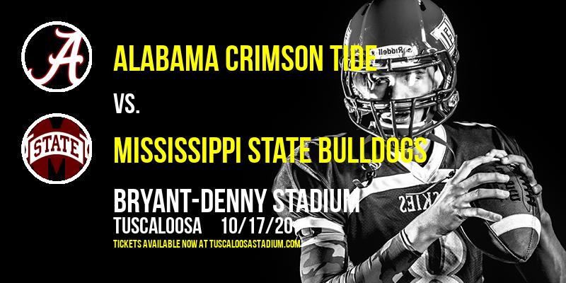 Alabama Crimson Tide vs. Mississippi State Bulldogs at Bryant-Denny Stadium