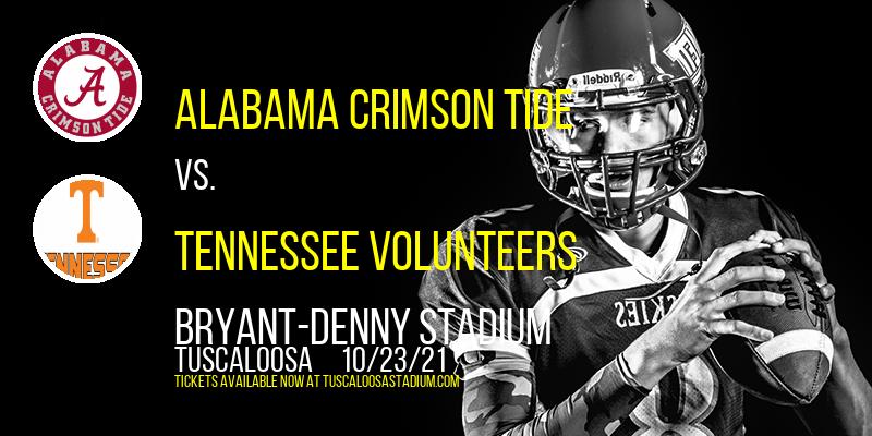 Alabama Crimson Tide vs. Tennessee Volunteers at Bryant-Denny Stadium