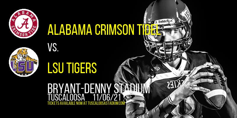 Alabama Crimson Tidel vs. LSU Tigers at Bryant-Denny Stadium