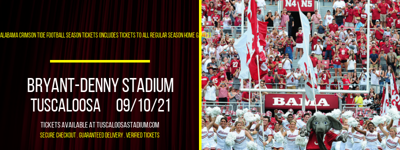 2021 Alabama Crimson Tide Football Season Tickets (Includes Tickets To All Regular Season Home Games) at Bryant-Denny Stadium